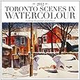 2012 Toronto Street Scenes in Watercolour Wall calendar