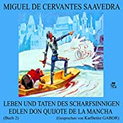 Leben und Taten des scharfsinnigen edlen Don Quijote de la Mancha: Buch 2 | Miguel de Cervantes Saavedra