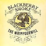 Blackberry Smoke The Whippoorwill (Clear Vinyl) [VINYL]