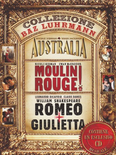 Collezione Baz Luhrmann - Australia + Moulin Rouge + Romeo+Giulietta (3DVD+CD) [IT Import]