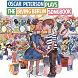 Oscar Peterson Plays the Irvin Berlin Songbook (Bonus Track Version)