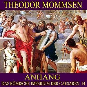Anhang (Das Römische Imperium der Caesaren 14) Hörbuch