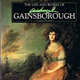 Life and Works of Gainsborough (0752507192) by Doeser, Linda