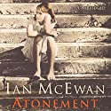 Atonement (       UNABRIDGED) by Ian McEwan Narrated by Carole Boyd