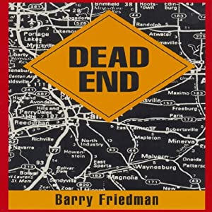 Dead End | [Barry Friedman]