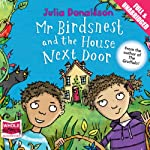 Mr Birdsnest and the House Next Door | Julia Donaldson