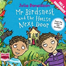 Mr Birdsnest and the House Next Door Audiobook by Julia Donaldson Narrated by Olivia Colman