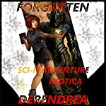Forgotten: Sci-fi Erotic Adventure |  Derendrea