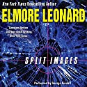 Split Images Audiobook by Elmore Leonard Narrated by George Guidall