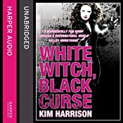 Rachel Morgan: The Hollows (7) - White Witch, Black Curse | Kim Harrison