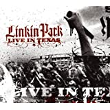 Live in Texas ~ Linkin Park