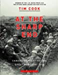 At the Sharp End: Canadians Fighting...