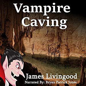 Vampire Caving Audiobook