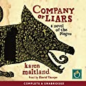 Company of Liars (       UNABRIDGED) by Karen Maitland Narrated by David Thorpe