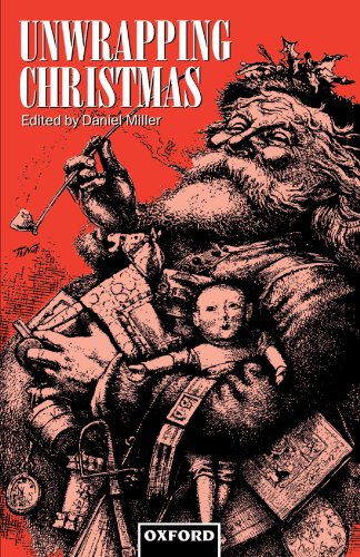 Unwrapping Christmas (Oxford Studies in Social and Cultural Anthropology)