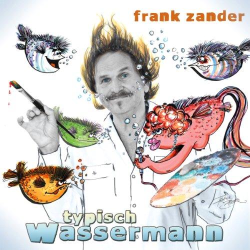 Frank Zander - Typisch Wassermann - Zortam Music