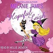 Hopeful Leigh: Literal Leigh Romance Diaries, Book 3 | [Melanie James]