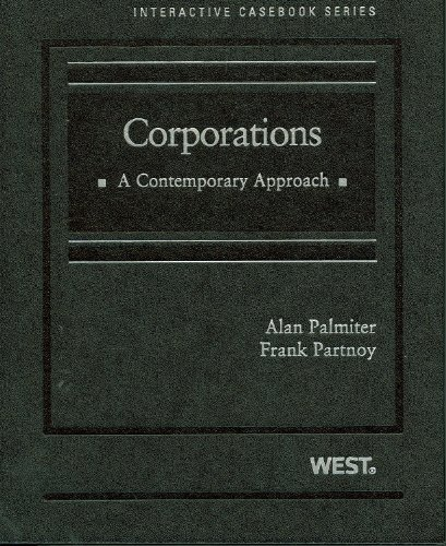 Corporations: A Contemporary Approach (West Interactive...
