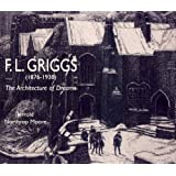 F. L. Griggs: The Architecture of Dreamsby Jerrold Northrop Moore