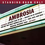 Standing Room Only by Ambrosia (2007-02-26)