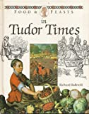img - for Food & Feasts in Tudor Times book / textbook / text book