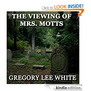 The Viewing of Mrs. Motts Gregory Lee White and Roy Hamilton