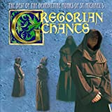 Gregorian Chants: The Best of the Benedictine Monks of St. Michaels
