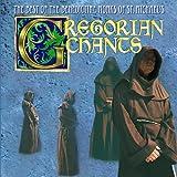 Gregorian Chants: The Best of the Benedictine Monks of St. Michaels