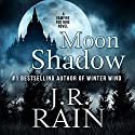 Moon Shadow Audiobook by J.R. Rain Narrated by Dina Pearlman
