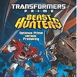Transformers Prime Beast Hunters: Optimus Prime Versus Predaking