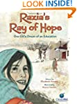 Razia's Ray of Hope: One Girl'...