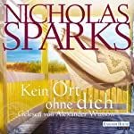 Kein Ort ohne dich | Nicholas Sparks
