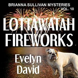Lottawatah Fireworks Audiobook
