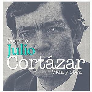 Querido Julio Cortázar Audiobook