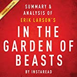 img - for In the Garden of Beasts, by Erik Larson: Summary & Analysis book / textbook / text book
