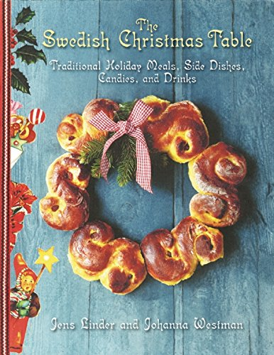 The Swedish Christmas Table: Traditional Holiday Meals, Side Dishes, Candies, and Drinks (Swedish Recipes compare prices)