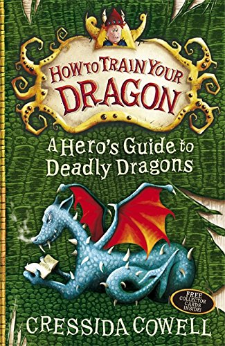 A Hero's Guide to Deadly Dragons: Book 6 (How To Train Your Dragon)
