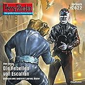 Die Rebellen von Escalian (Perry Rhodan 2622) | Uwe Anton