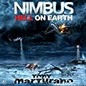 Nimbus: Hell on Earth Audiobook by Tony Marturano Narrated by Mark Meadows