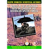Survive in the Wilderness with the Canadian and Australian Special Forcesby Chris McNab