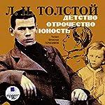 Detstvo. Otrochestvo. Yunost' | Lev Tolstoy