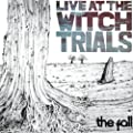 Live At Witch Trials