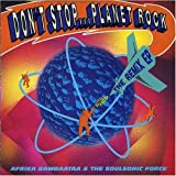 Afrika^Soulsonic... Bambaataa Dont Stop..Planet Rock [Remix EP]