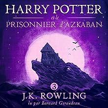 Harry Potter et le Prisonnier d'Azkaban (Harry Potter 3) | Livre audio Auteur(s) : J.K. Rowling Narrateur(s) : Bernard Giraudeau