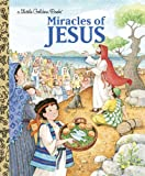 Miracles of Jesus (Little Golden Book)