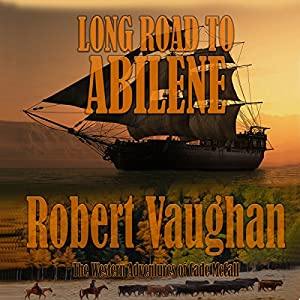 Long Road to Abilene Audiobook