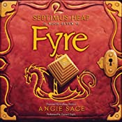 Fyre: Septimus Heap, Book Seven | [Angie Sage]