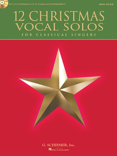 12 Christmas Vocal Solos - High Voice and Piano - With a CD of Piano Accompaniments PDF