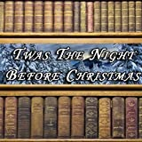 img - for Twas the Night Before Christmas book / textbook / text book