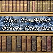 Twas the Night Before Christmas | [Clement Clark Moore]